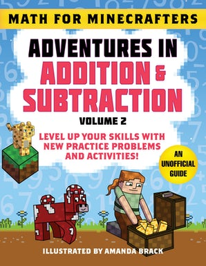 Math for Minecrafters: Adventures in Addition & Subtraction (Volume 2) book image
