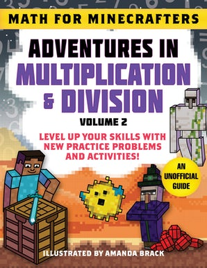 Math for Minecrafters: Adventures in Multiplication & Division (Volume 2) book image