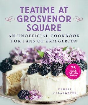 Teatime at Grosvenor Square book image