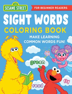 The Sesame Street Sight Words Coloring Book