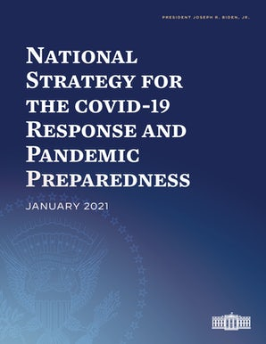 National Strategy for the COVID-19 Response and Pandemic Preparedness