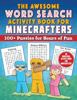 The Awesome Word Search Activity Book for Minecrafters