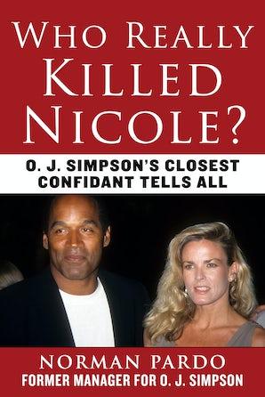 Who Really Killed Nicole? book image