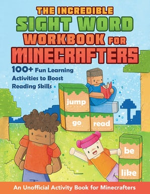 The Incredible Sight Word Workbook for Minecrafters