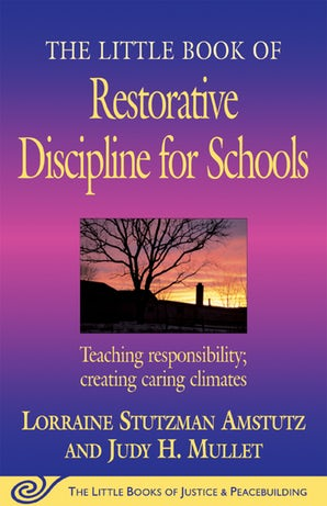 The Little Book of Restorative Discipline for Schools book image
