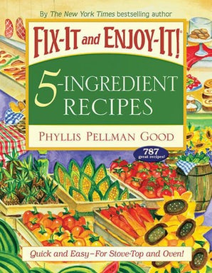 Fix-It and Enjoy-It 5-Ingredient Recipes book image