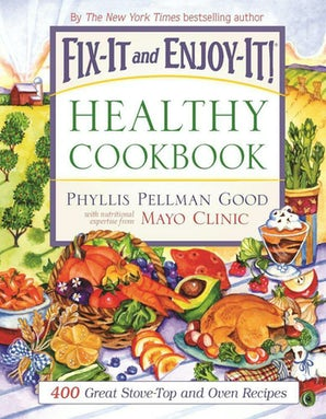 Fix-It and Enjoy-It Healthy Cookbook book image