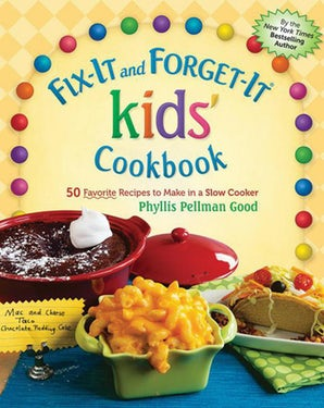 Fix-It and Forget-It kids' Cookbook book image