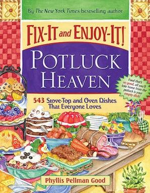 Fix-It and Enjoy-It Potluck Heaven book image