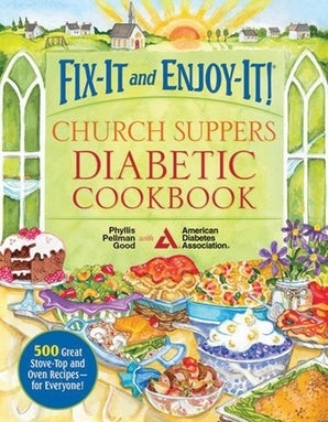 Fix-It and Enjoy-It! Church Suppers Diabetic Cookbook book image
