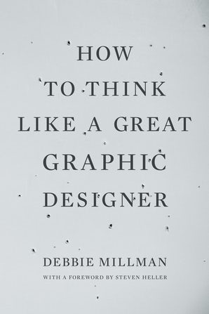 How to Think Like a Great Graphic Designer book image