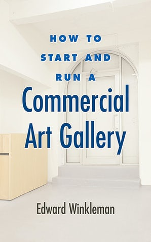 How to Start and Run a Commercial Art Gallery book image