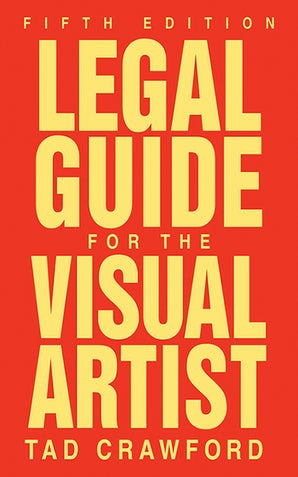 Legal Guide for the Visual Artist book image