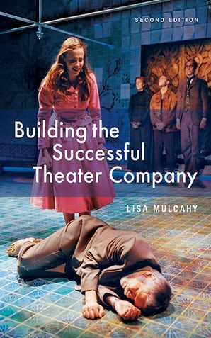 Building the Successful Theater Company book image