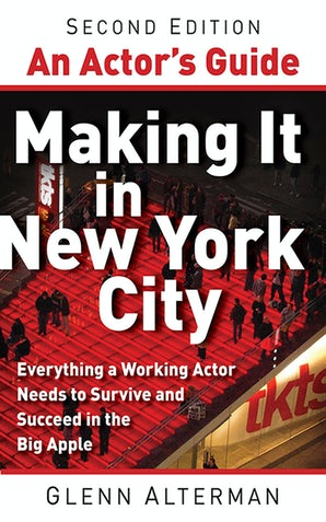 An Actor's Guide—Making It in New York City, Second Edition book image