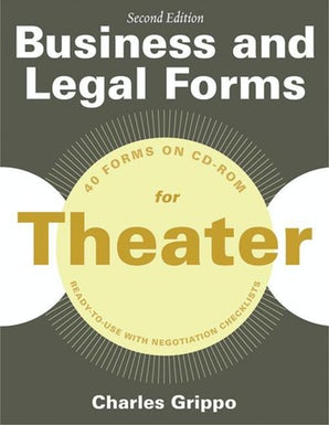 Business and Legal Forms for Theater, Second Edition book image