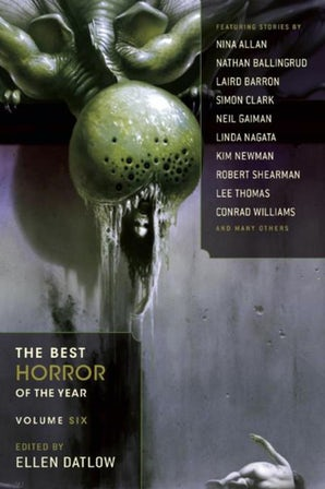 The Best Horror of the Year, Volume Six book image