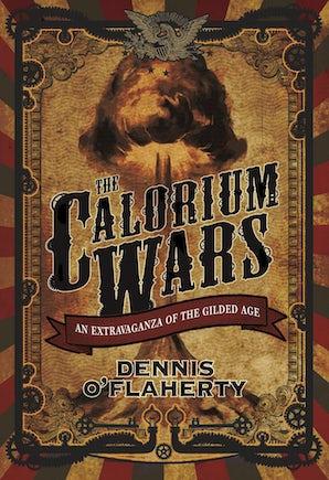 The Calorium Wars