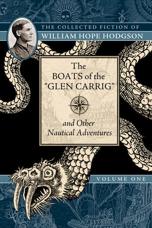 "The Boats of the ""Glen Carrig"" and Other Nautical Adventures"