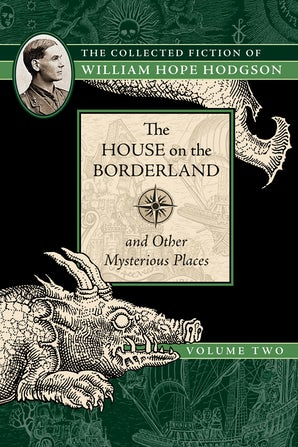 The House on the Borderland and Other Mysterious Places book image