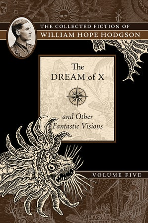 The Dream of X and Other Fantastic Visions book image