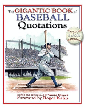 The Gigantic Book of Baseball Quotations book image