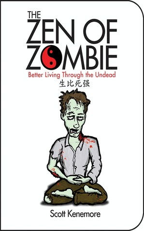 The Zen of Zombie book image