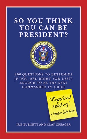 So You Think You Can Be President?