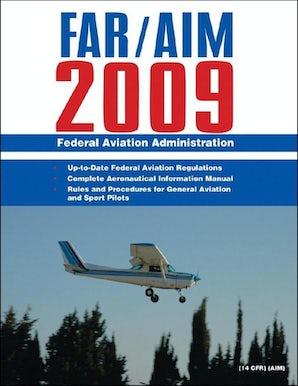 Federal Aviation Regulations / Aeronautical Information Manual 2009 (FAR/AIM) book image