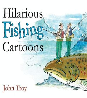 Hilarious Fishing Cartoons book image