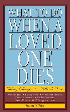 What to Do When a Loved One Dies book image