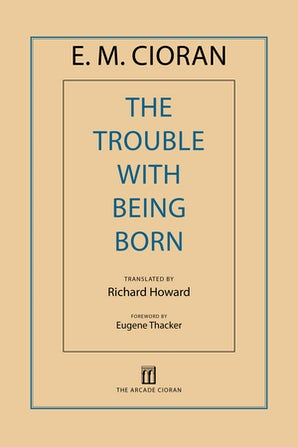 The Trouble with Being Born book image