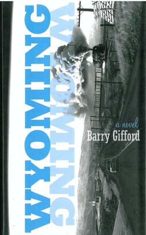 Wyoming: A Novel
