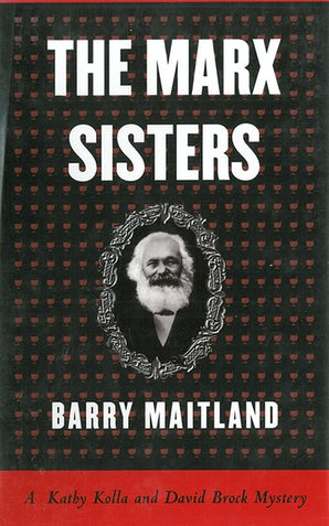 The Marx Sisters: A Kathy Kolla and David Brock Mystery book image