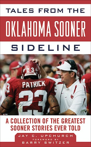Tales from the Oklahoma Sooner Sideline book image