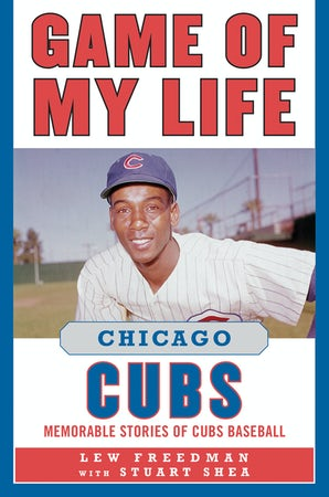 Game of My Life Chicago Cubs book image