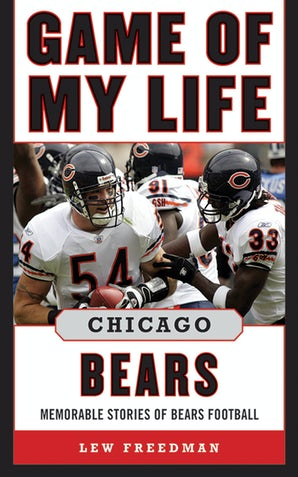 Game of My Life Chicago Bears book image