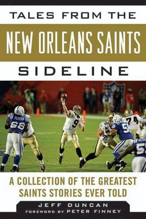 Tales from the New Orleans Saints Sideline book image