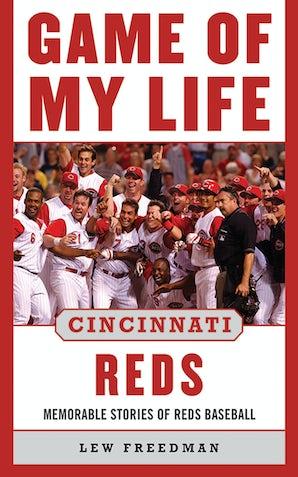 Game of My Life Cincinnati Reds book image