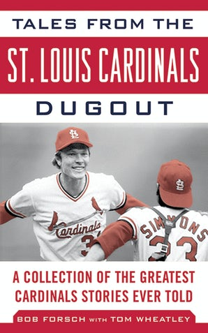 Tales from the St. Louis Cardinals Dugout book image