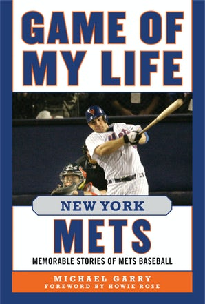 Game of My Life New York Mets book image