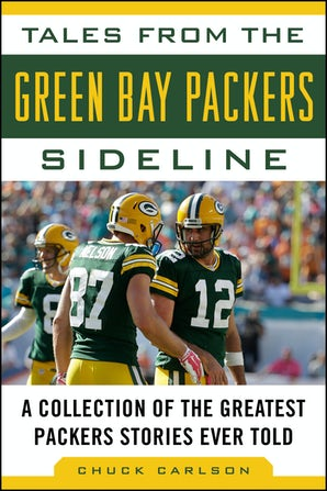 Tales from the Green Bay Packers Sideline book image