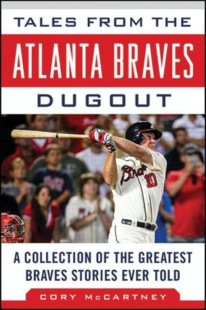 Tales from the Atlanta Braves Dugout book image