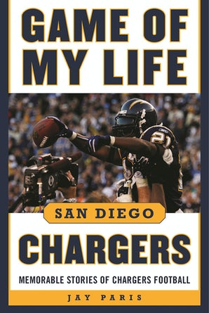Game of My Life San Diego Chargers book image
