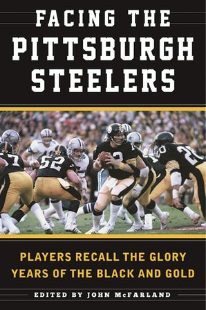 Facing the Pittsburgh Steelers book image