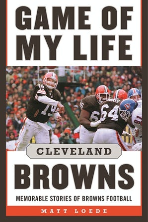 Game of My Life: Cleveland Browns book image