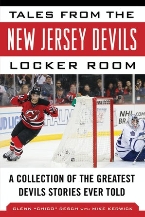 Tales from the New Jersey Devils Locker Room book image