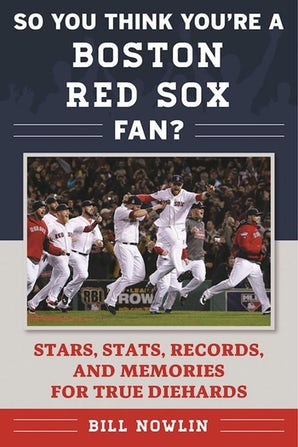 So You Think You're a Boston Red Sox Fan? book image
