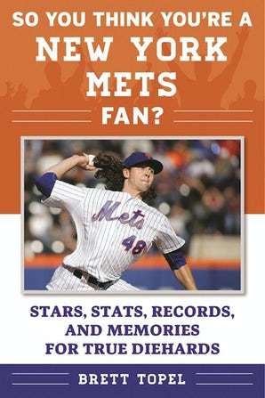 So You Think You're a New York Mets Fan? book image
