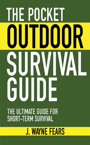 The Pocket Outdoor Survival Guide book image